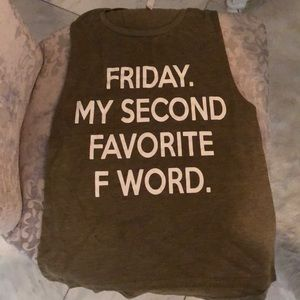Tops - Friday my second favorite F word tank S NEW olive